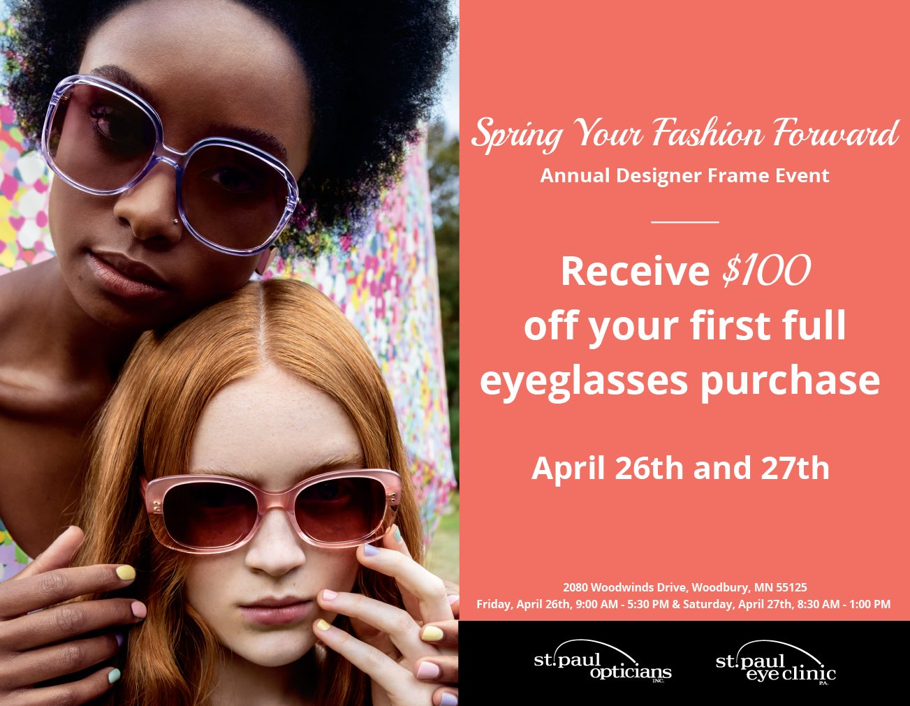 Receive $100 off your first full eyeglasses purchase. April 26 and 27th.